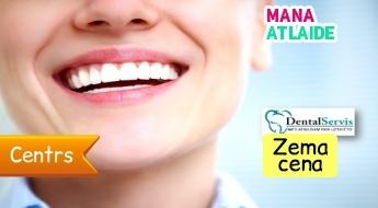 """Zobu ārstēšana, higiēna un protezēšana no 20€ stomatoloģiskajā klīnikā """"DentalServis""""!"""