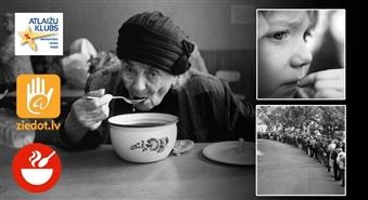 Palīdzi līdzcilvēkiem, kuri cieš badu! Ziedo Ls 1 un paēdini bērnu, pensionāru, invalīdu vai jebkuru citu izsalkušo, kurš palicis bez iztikas!