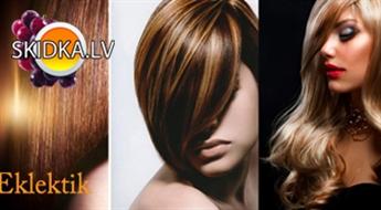 """Klasiskā matu šķipsnu balināšana vai Kalifornijas šķipsnu balināšana + LAMINĒŠANA ar BES produktiem salonā """"Eklektik"""" ar 64% atlaidi!"""