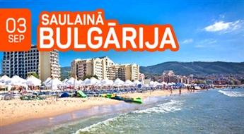 Saulainā Bulgārija! 11 neaizmirstamas un pasakainas dienas ceļojumā uz slaveno Melnās jūras kūrortu 'Saulainais krasts'!