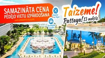 Thailand: Pattaya – 13 naktis. Ambassador City Jomtien 3*, Agrā rezervēšana!