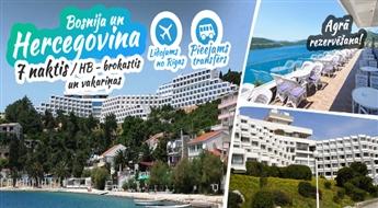 Pasakaina Bosnija un Hercegovina! Lidojums + Viesnīca GRAND HOTEL NEUM 4* + Transfērs! Pavadiet neaizmirstamas brīvdienas Adrijas jūras krastā!