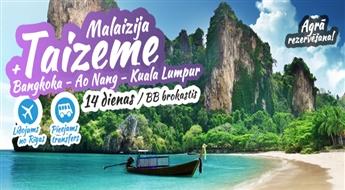 Apvieno divas eksotiskās valstis vienā ceļojumā. Malaizija - Taizeme! 14 aizraujošas dienas pasakainās brīvdienās!