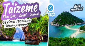 Jaunums īstiem tropu cienītājiem! Khao Sok - Krabi – Samui. CheoLan ezera fantastika, Khao Sok tropu džungļi, Krabi klinšu šarms un grandiozitāte un skaistās Samui salu pludmales! 13 naktis. Ekskursiju programma.