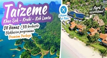 Viseksotiskā valsts austrumos – Taizeme! Khao Sok – Krabi – Koh Lanta. 13 naktis. Premium programma. Atvaļinājums – kuru Jūs nekad neaizmirsīsiet!