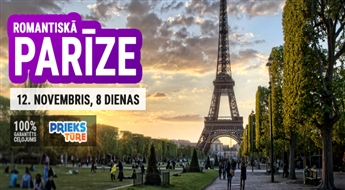 Romantiskā Parīze! Amsterdama - Parīze – Berlīne! 8 dienas!