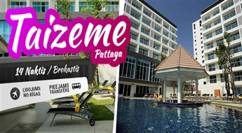Eksotiskā Taizeme! Lidojums + 2 naktis Bangkokā + 11 naktis Viesnīcā Centara Pattaya Hotel 4* + Transfērs!
