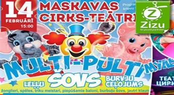 "Biļetes uz teatrālu šovu ""MULTI-PULTI"" ar cirka elementiem ar 30% atlaidi!"