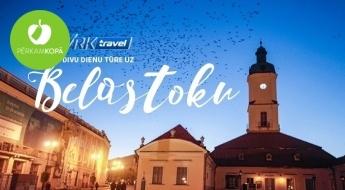 """2 dienu tūre uz Belostoku: nakšņošana 4* SPA viesnīcā + akvaparks """"Tropikana"""" + tirdziņa apmeklējums 21.-22.12."""