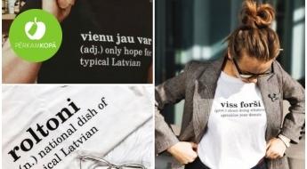 Tik slikti, ka jāsmejas! Latvijā radīti apģērbi sievietēm un vīriešiem ar asprātīgiem uzrakstiem