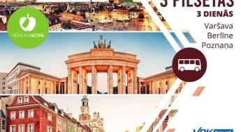 Trīs dienas - trīs burvīgas pilsētas! Brauciens Varšava - Berlīne - Poznaņa ar iespēju apmeklēt ekskursijas (par papildu samaksu)