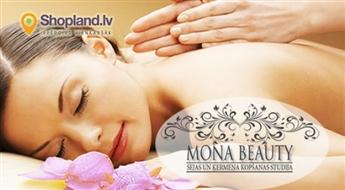 Mona Beauty: Masāžas - klasiskā visam ķermenim (45 min.), mugurai (30 min.) vai aromātiskā masāža sejai (50 min.)