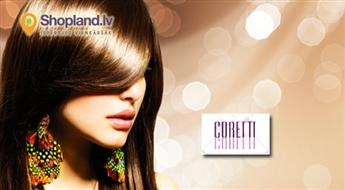 CORETTI: Matu griešana ar karstajām šķērēm + keratīna laminēšana vai matu ārstēšana ar infrasarkano ierīci + matu veidošana